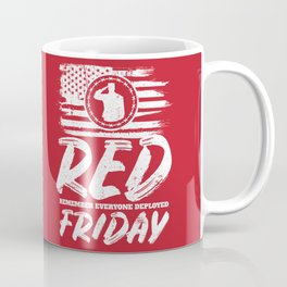 Remember Deployed Red Friday USA Soldier Coffee Mug
