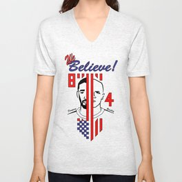 we believe!! Unisex V-Neck