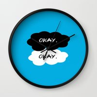 tfios Wall Clocks featuring Okay? Okay. TFIOS by PAJAMA