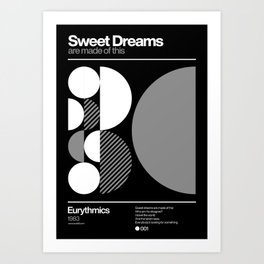 Sweet Dreams (Are Made Of This) Art Print