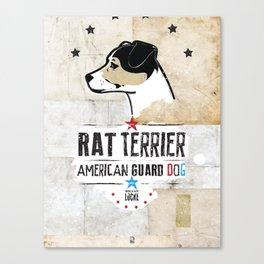 Rat Terrier: American Guard Dog Canvas Print