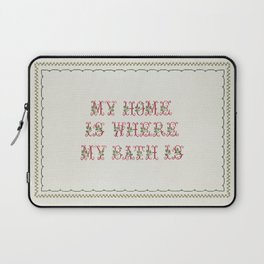 my Home is where my bath is - Vintage By Totalia Laptop Sleeve