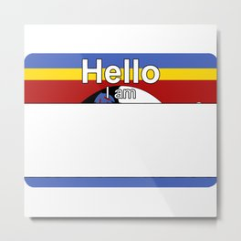 Hello I am from Swaziland Metal Print