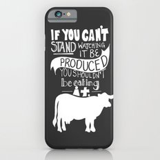 Would you EAT it if you had to KILL it? Slim Case iPhone 6s