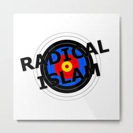 Radical Islam Target Metal Print