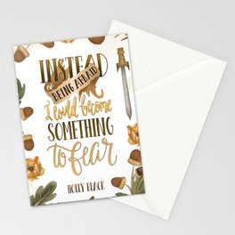 INSTEAD OF BEING AFRAID Stationery Cards