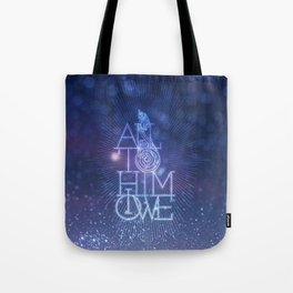 All to Him I owe Tote Bag