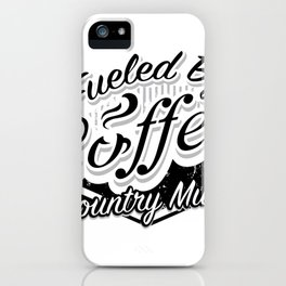 Coffee And Country Music Funny Musicians Gifts iPhone Case