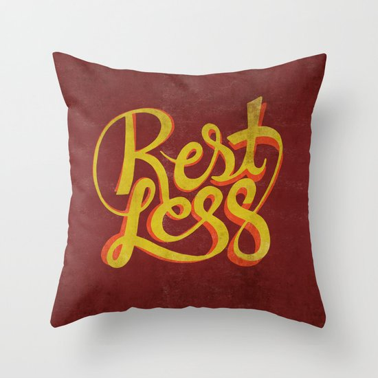 RestLess. Throw Pillow