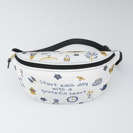 Start Each Day With a Grateful Heart - Cute things Fanny Pack