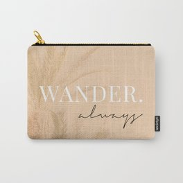 Wander always / Words, Quotes & Phrases / Pastel Wanderlust Typography art print Carry-All Pouch