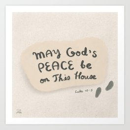 May God's peace be on this house | Bible verse | Luke 10:5 Art Print