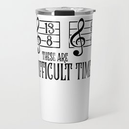 Music Orchestra Conductor sarcasm Choir Gift Travel Mug