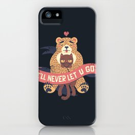 Ill Never Let You Go Bear Love Cat iPhone Case