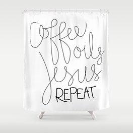 Coffee Oils Jesus Repeat Shower Curtain