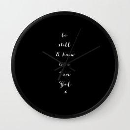 BE STILL - B & W Wall Clock