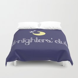all-nighters' club Duvet Cover