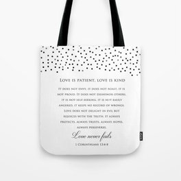 1 Corinthians 13:8 - Love Never Fails - Marriage Bible Wedding Verse Art Print Tote Bag