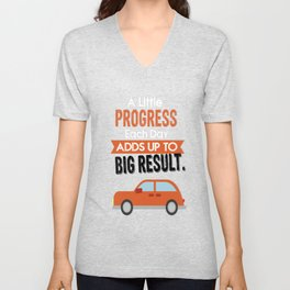 A Little Progress Each Day Adds Up To Big Result Inspirational Motivational Quote Design Unisex V-Neck