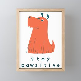 Funny Dog Designs - Stay Pawsitive Framed Mini Art Print