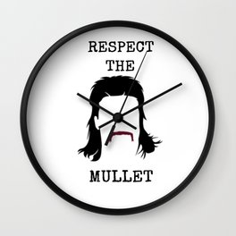 Respect The Mullet Wall Clock