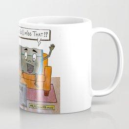 HOW DID YOU MISS THAT? Coffee Mug