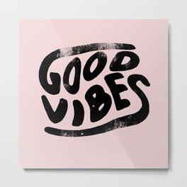 Good Vibes Pink Metal Print