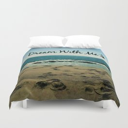 Dream With Me Duvet Cover