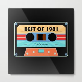Best Of 1981 Retro Cassette Birthday Motif Metal Print