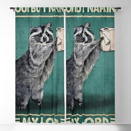 Your butt napkins my lord raccoon Blackout Curtain