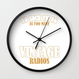 Vintage Radio Collector Retro Music Player Collection No Such Thing As Too Many Radios Gift Wall Clock