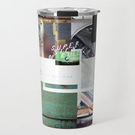 Super Sick of Rules Travel Mug