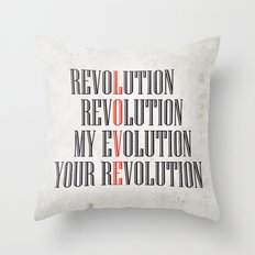 My Evolution, Your Revolution Throw Pillow