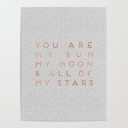 You Are My Sun Poster
