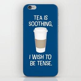I wish to be tense (Blue) iPhone Skin