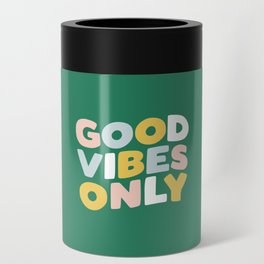 Good Vibes Only Can Cooler