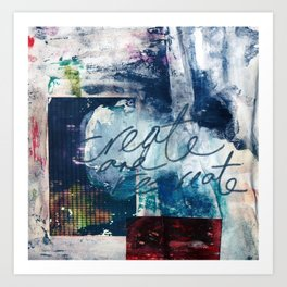 Create and Re-create Art Print