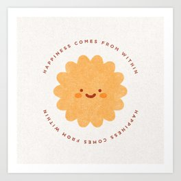 Happiness Comes From Within Art Print