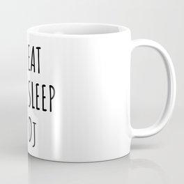 Eat Sleep dj, gift for deejay Coffee Mug