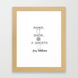 """Paper... Snow... a Ghost!!!"" - Joey Tribbiani Friends TV Show Framed Art Print"