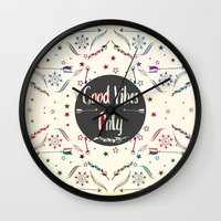 good vibes only Wall Clocks featuring Good Vibes Only by famenxt