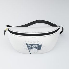 Play Like A Pirate. Hand Drawn Flag. Motivational Quote Fanny Pack