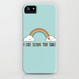 I like seeing you smile iPhone Case