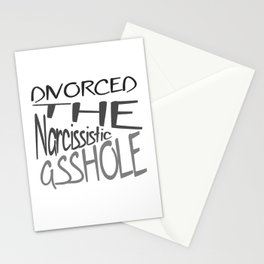 Divorced The Narcissistic Asshole Stationery Cards