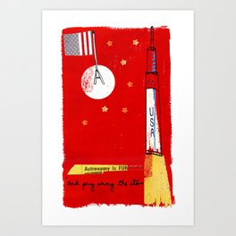 Astronomy is fun...honest! Art Print
