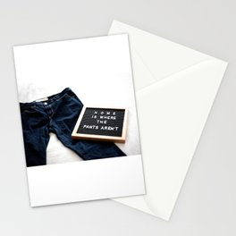 No Pants Are the Best Pants Stationery Cards