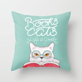 Books, Cats, Life is Good - Edward Gorey Quote Calligraphy Throw Pillow