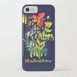 It does not do to dwell on dreams and forget to live. Albus Dumbledore. iPhone Case