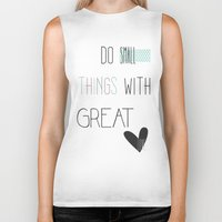 calendars Biker Tanks featuring Do small things, typography, quote, inspiration by Shabby Studios Design & Illustrations ..