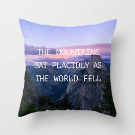 The mountains sat placidly Throw Pillow